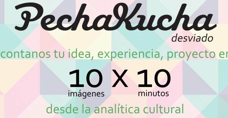 #1 PECHA KUCHA > celebrando 20AÑOS