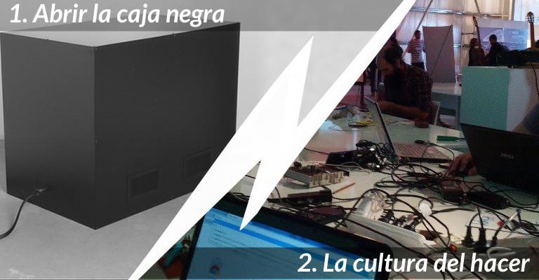 """Próximo teórico: 3.1) """"Abrir la caja negra"""" y 3.2) """"La cultura del hacer"""""""